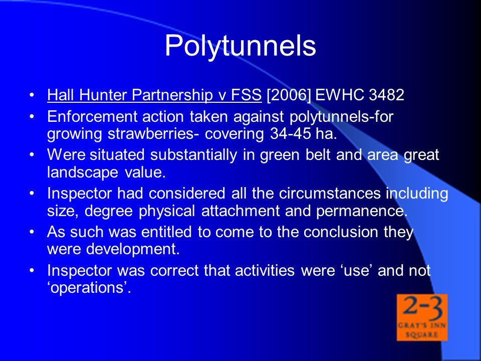 Polytunnels Hall Hunter Partnership v FSS [2006] EWHC 3482